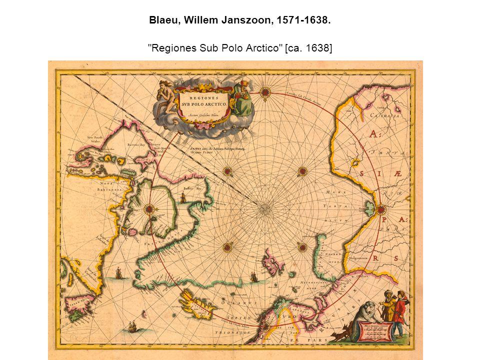 Blaeu, Willem Janszoon, 1571-1638. Regiones Sub Polo Arctico [ca. 1638]