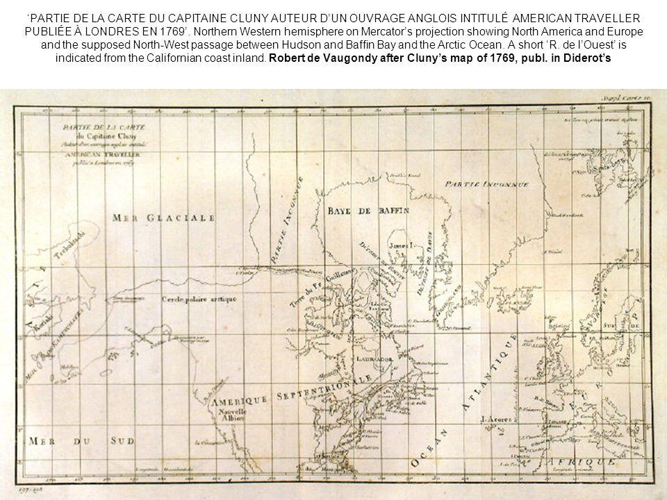 PARTIE DE LA CARTE DU CAPITAINE CLUNY AUTEUR DUN OUVRAGE ANGLOIS INTITULÉ AMERICAN TRAVELLER PUBLIÉE À LONDRES EN 1769. Northern Western hemisphere on