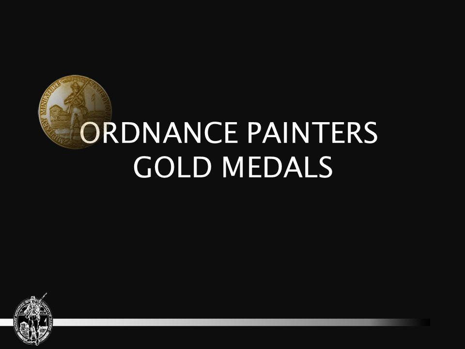 ORDNANCE PAINTERS GOLD MEDALS