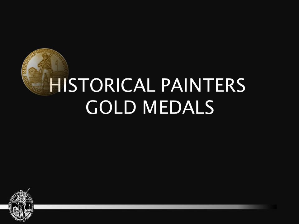 HISTORICAL PAINTERS GOLD MEDALS