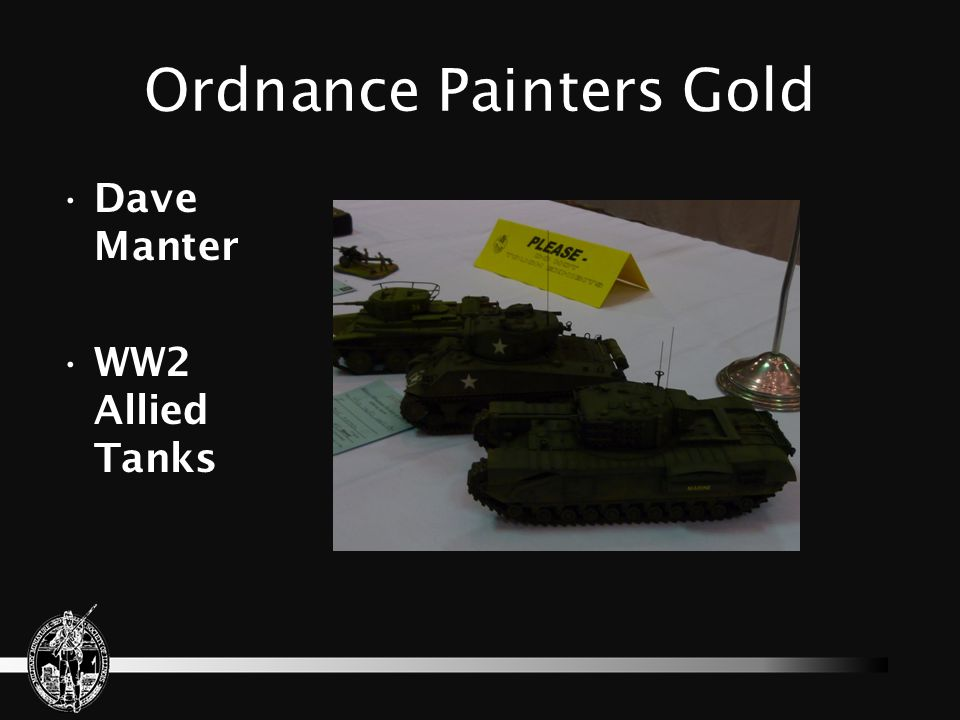 Ordnance Painters Gold Dave Manter WW2 Allied Tanks