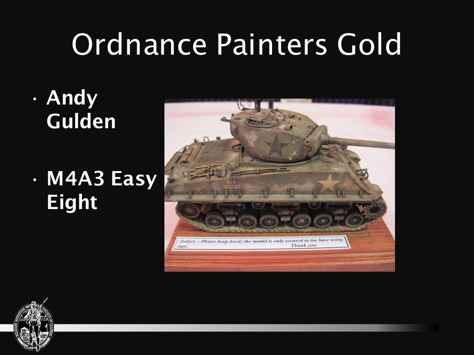 Ordnance Painters Gold Andy Gulden M4A3 Easy Eight