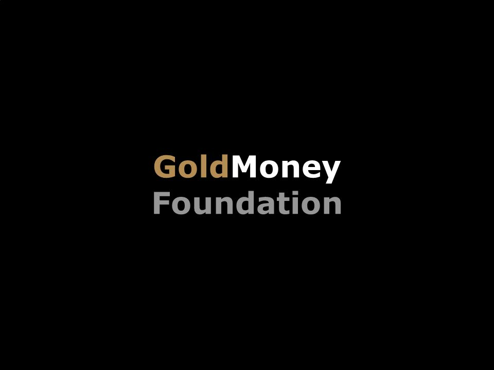 GoldMoney Foundation