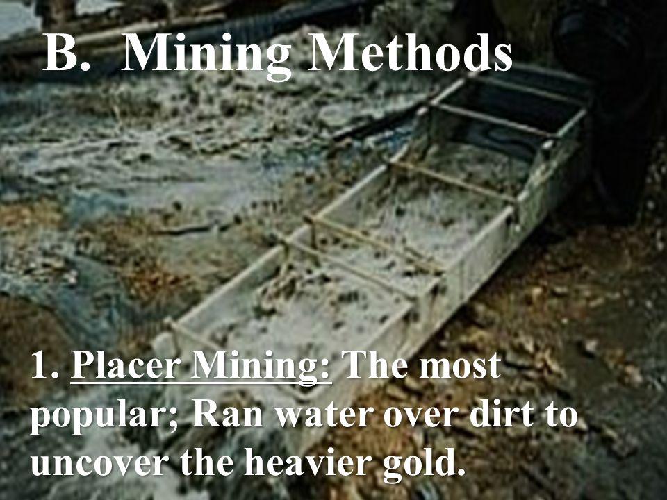 B. Mining Methods 1.
