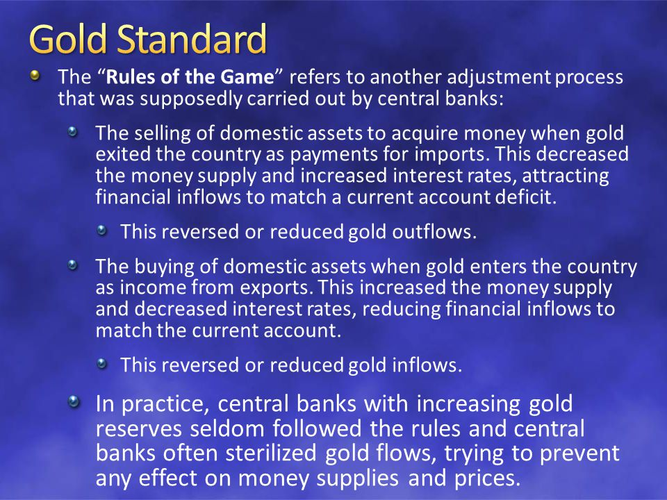 The gold standards record for internal balance was mixed.