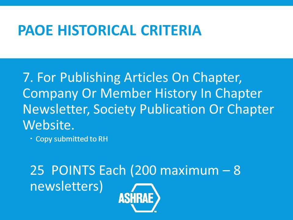 PAOE HISTORICAL CRITERIA 7.