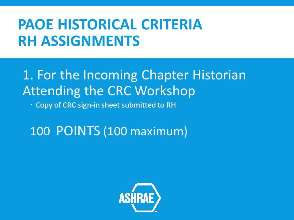 PAOE HISTORICAL CRITERIA RH ASSIGNMENTS 1.
