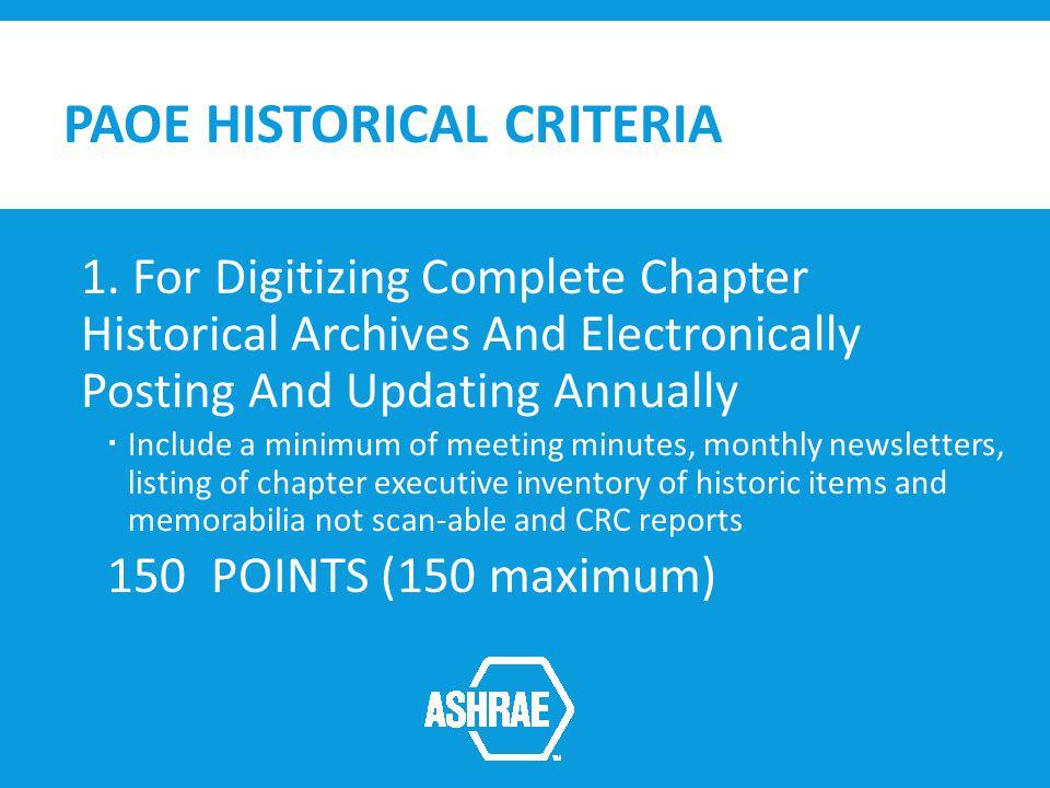 PAOE HISTORICAL CRITERIA 1.