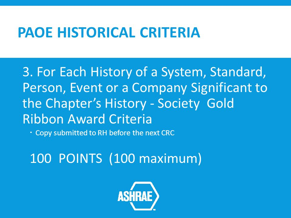 PAOE HISTORICAL CRITERIA 3.
