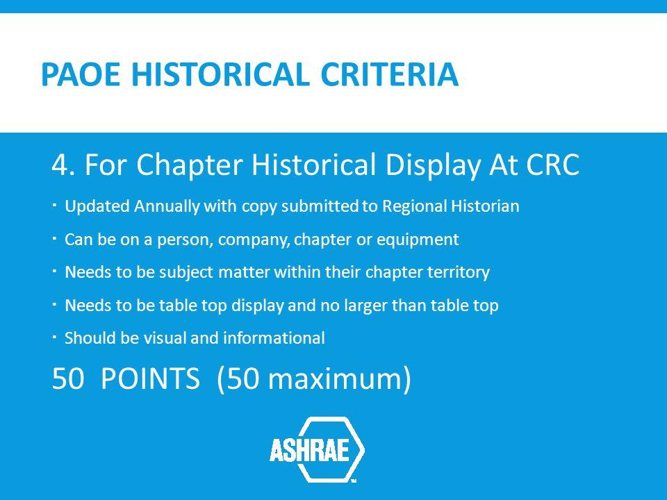 PAOE HISTORICAL CRITERIA 4.