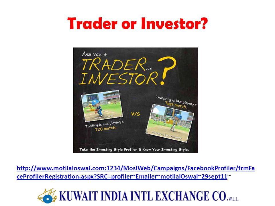 Trader or Investor.