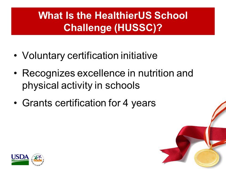 What Is the HealthierUS School Challenge (HUSSC).