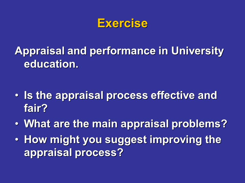 Exercise Appraisal and performance in University education.