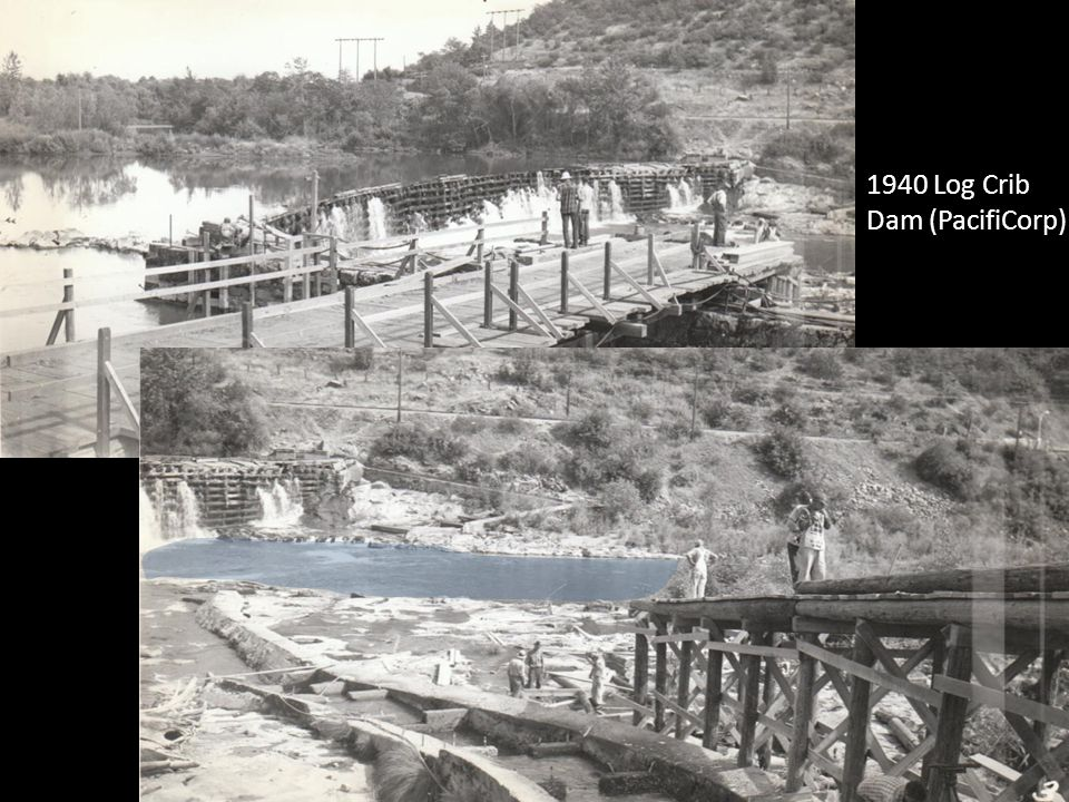 1940 Log Crib Dam (PacifiCorp)