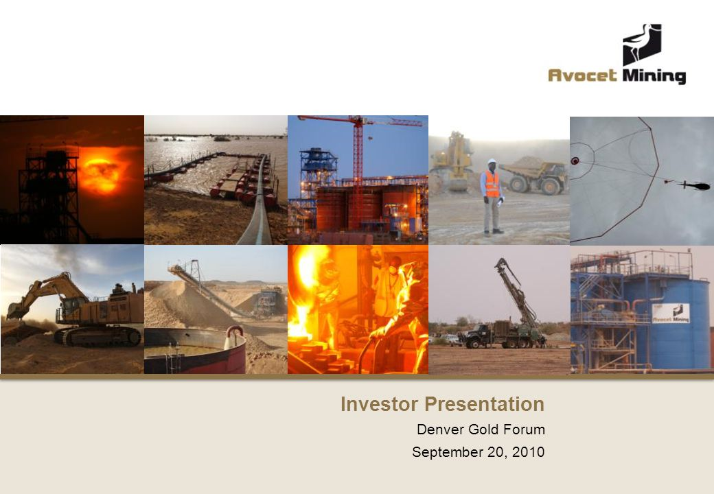 Denver Gold Forum September 20, 2010 Investor Presentation