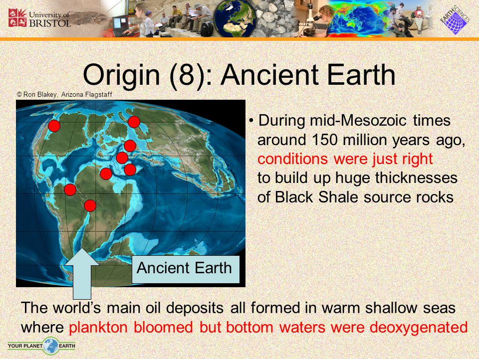 Origin (8): Ancient Earth © Ron Blakey, Arizona Flagstaff During mid-Mesozoic times around 150 million years ago, conditions were just right to build