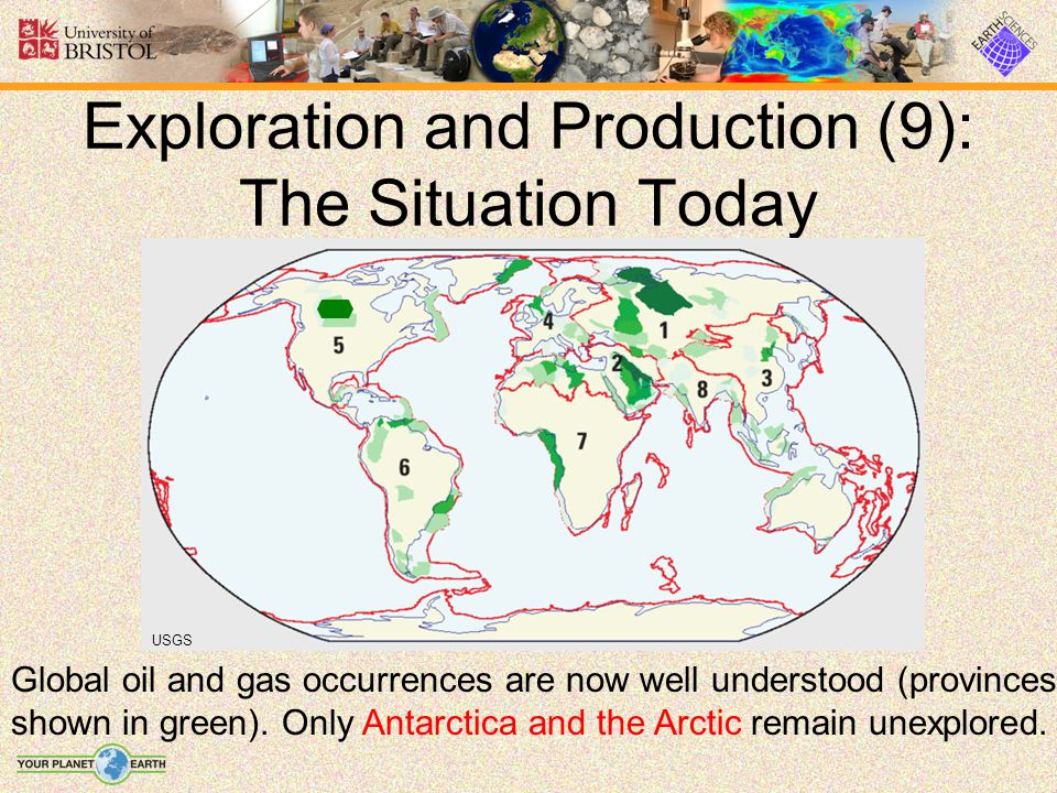Exploration and Production (9): The Situation Today USGS Global oil and gas occurrences are now well understood (provinces shown in green). Only Antar