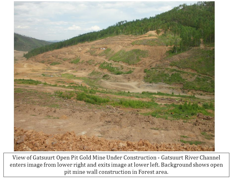 View of Gatsuurt Open Pit Gold Mine Under Construction - Gatsuurt River Channel enters image from lower right and exits image at lower left.