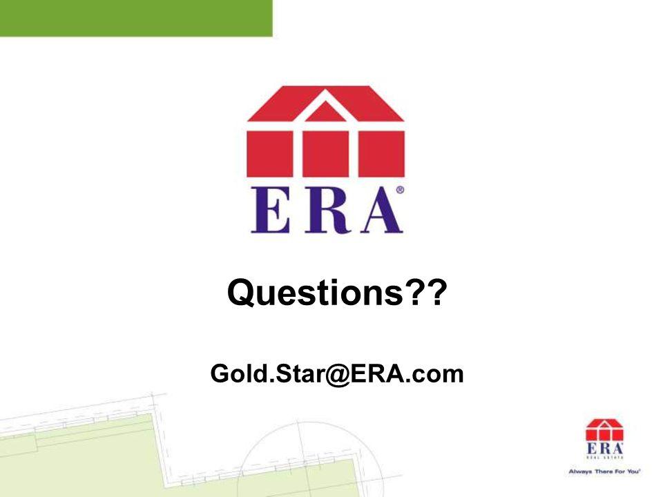 Questions?? Gold.Star@ERA.com