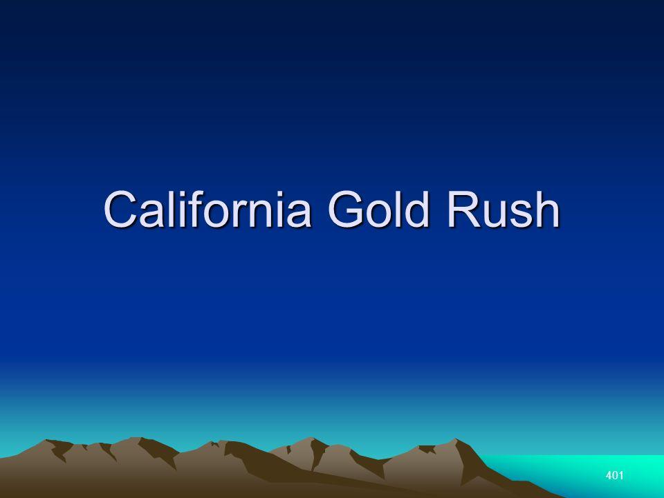 401 California Gold Rush