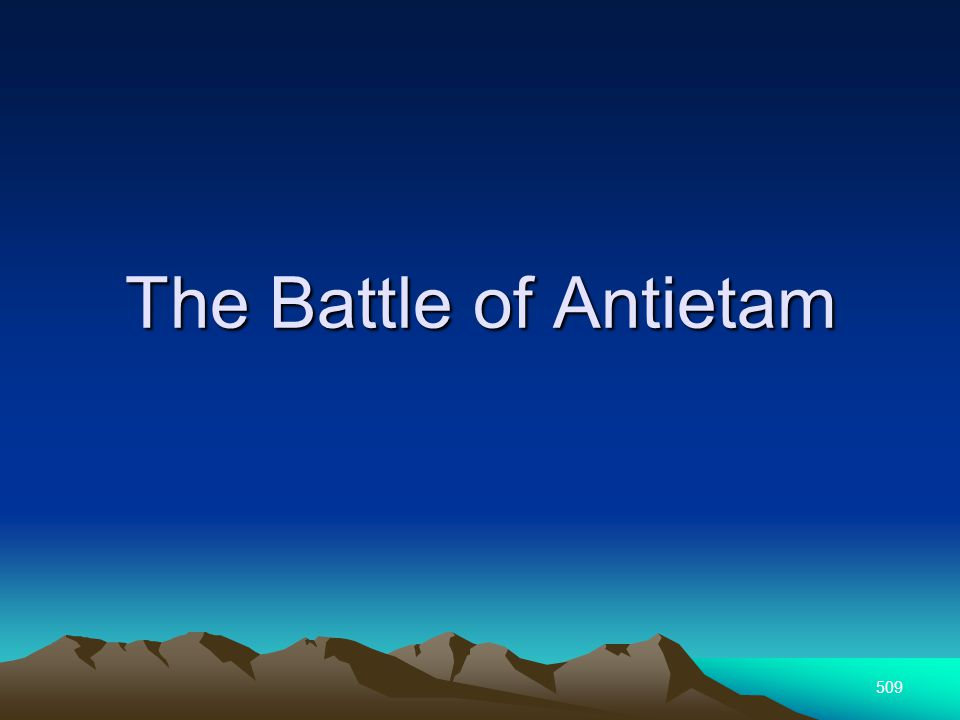 509 The Battle of Antietam