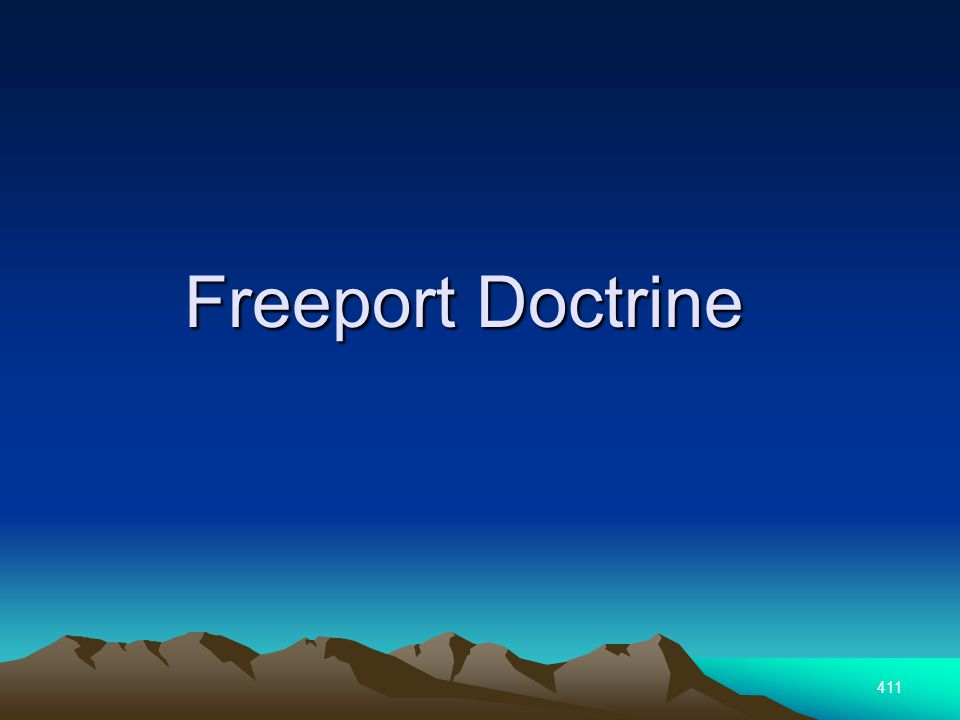 411 Freeport Doctrine