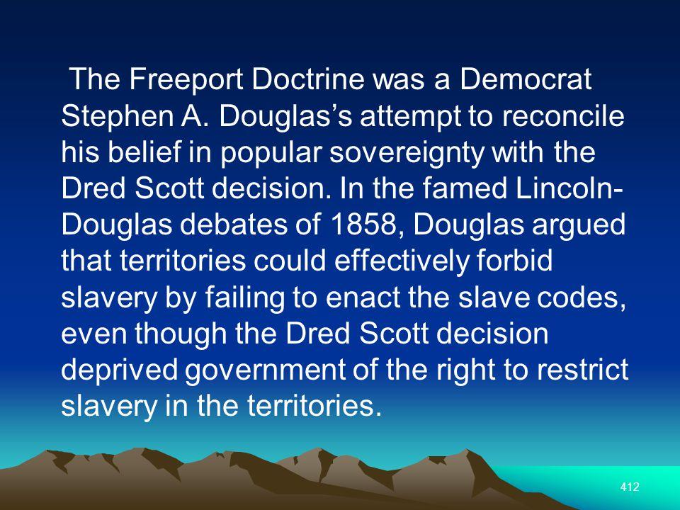 412 The Freeport Doctrine was a Democrat Stephen A.