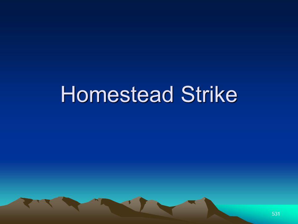 531 Homestead Strike