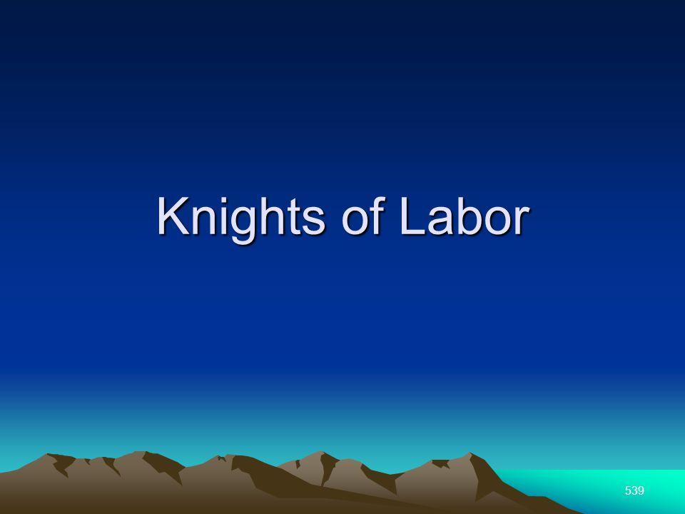 539 Knights of Labor