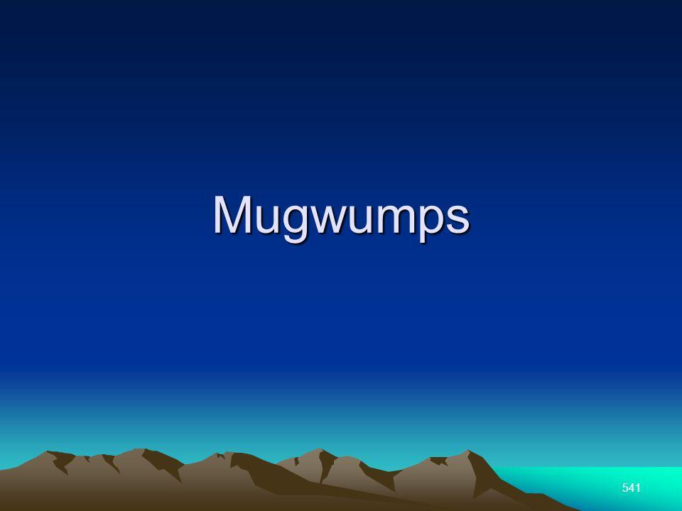 541 Mugwumps