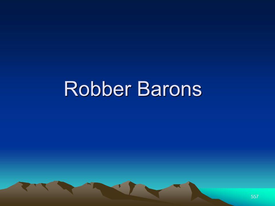 557 Robber Barons