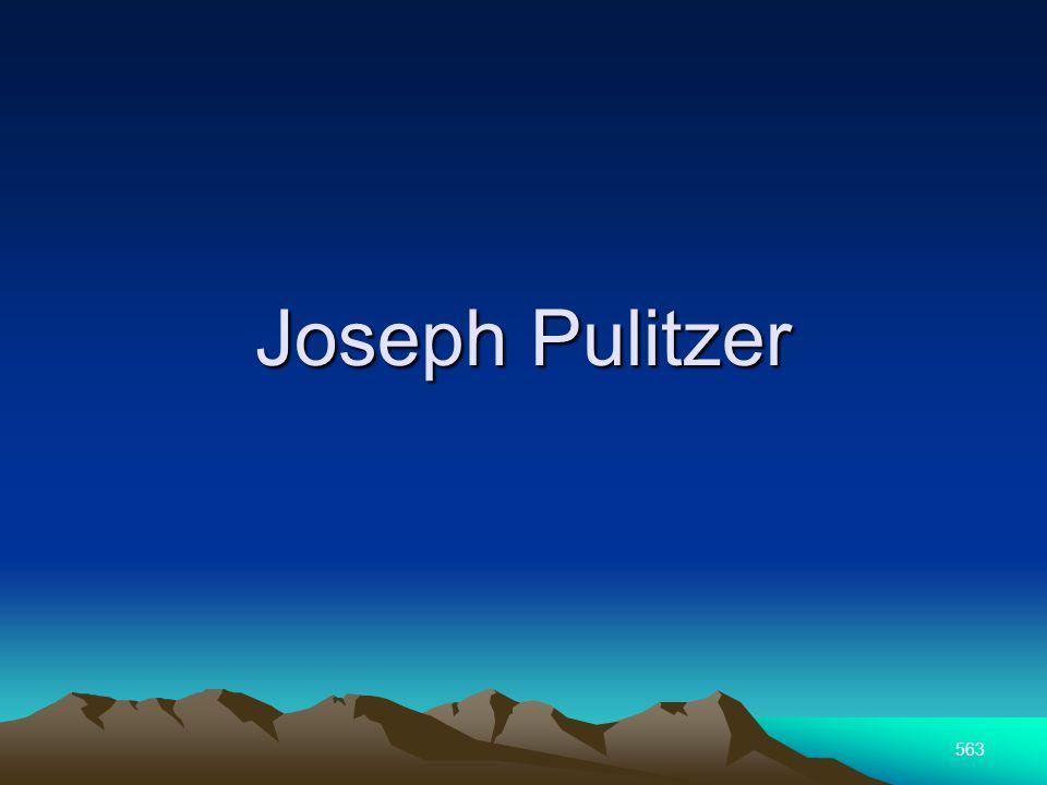 563 Joseph Pulitzer