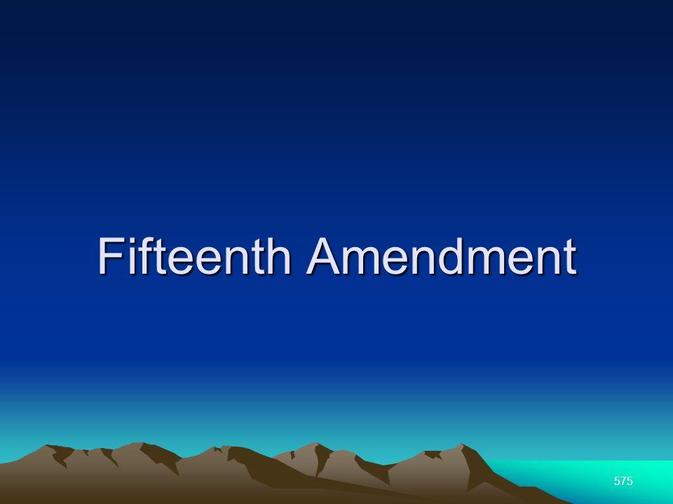 575 Fifteenth Amendment