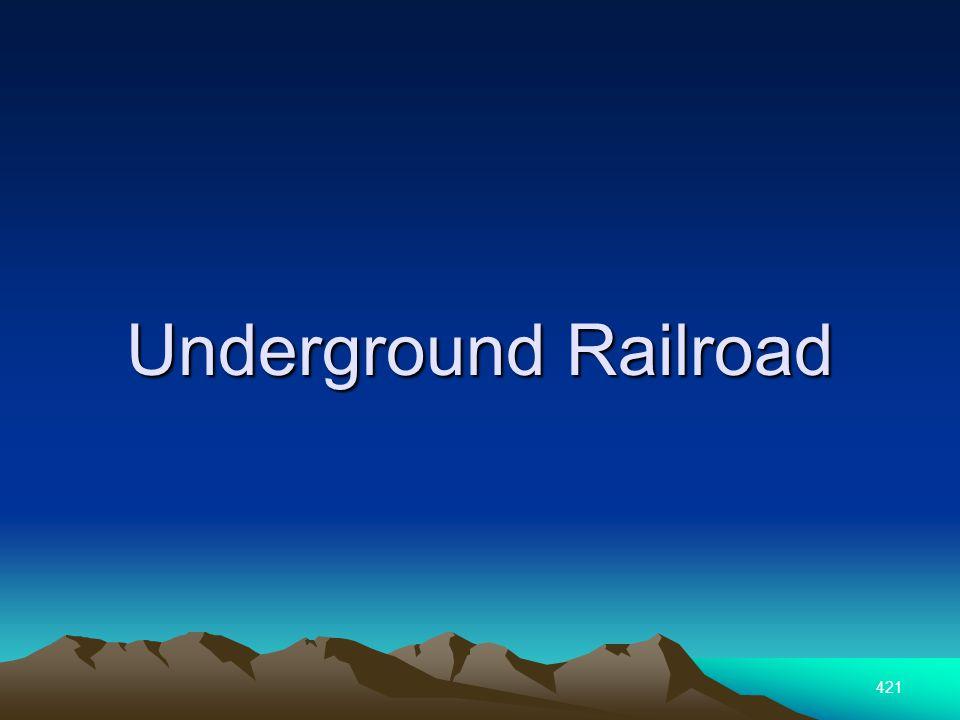 421 Underground Railroad