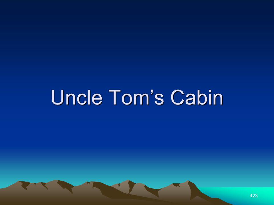 423 Uncle Toms Cabin