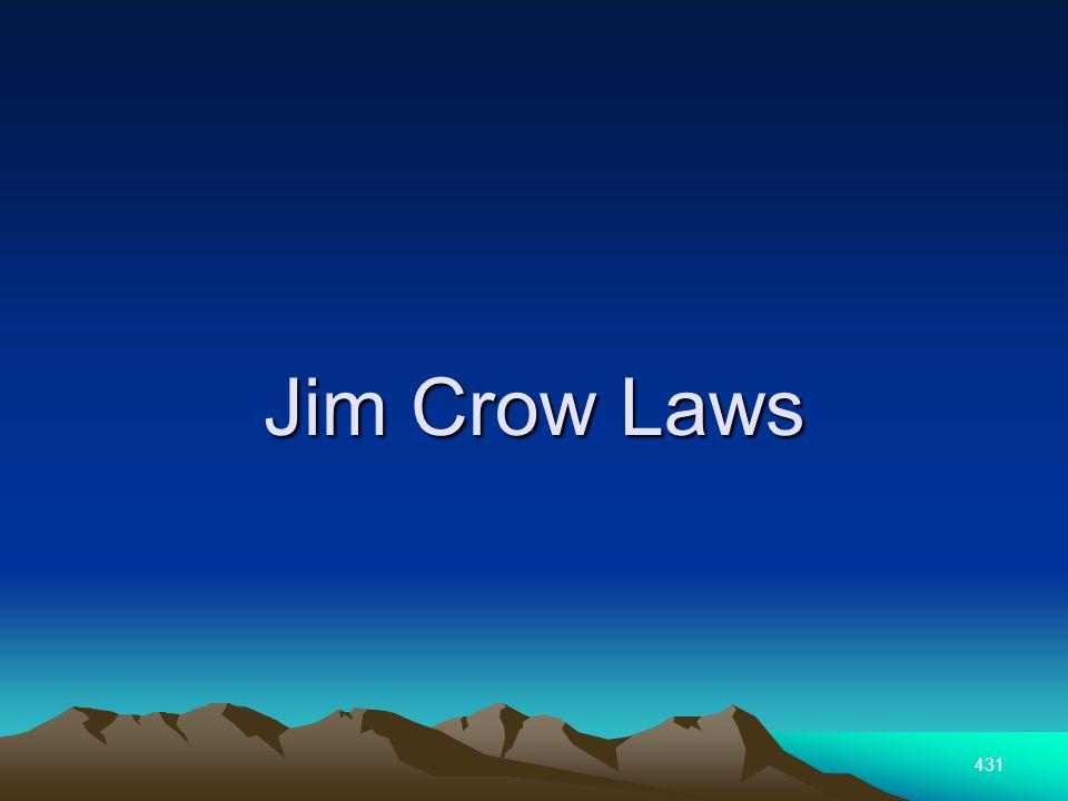 431 Jim Crow Laws