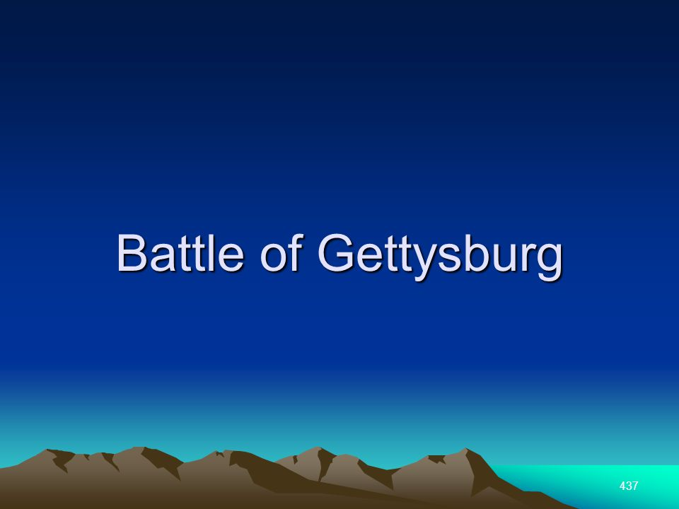 437 Battle of Gettysburg