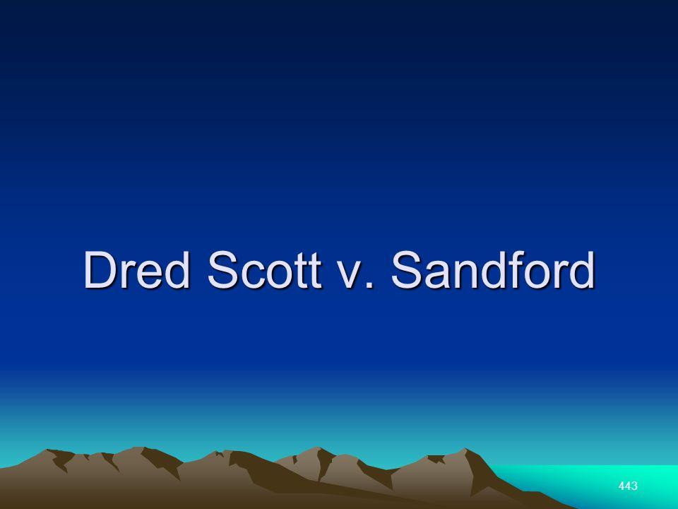 443 Dred Scott v. Sandford