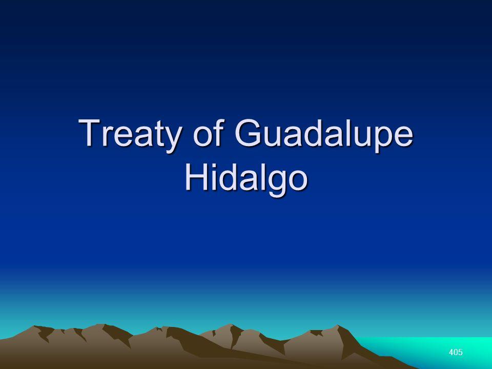 405 Treaty of Guadalupe Hidalgo