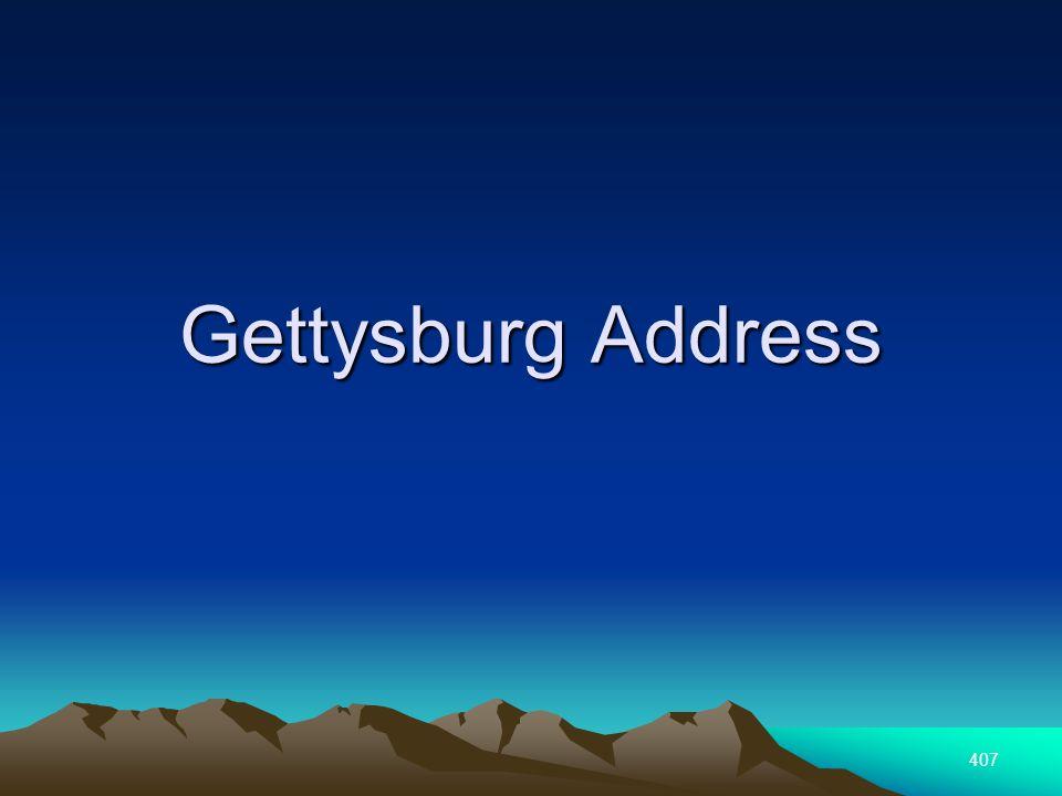 407 Gettysburg Address