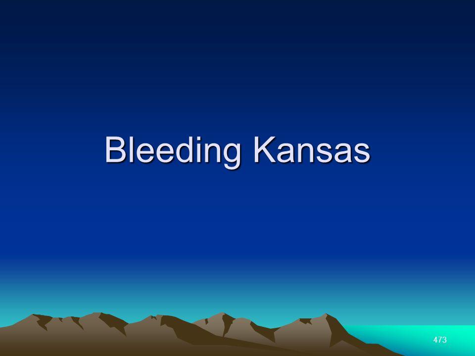 473 Bleeding Kansas