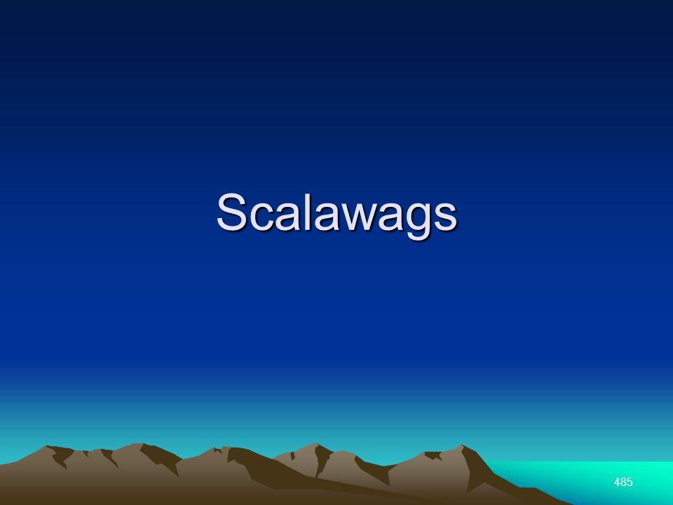 485 Scalawags