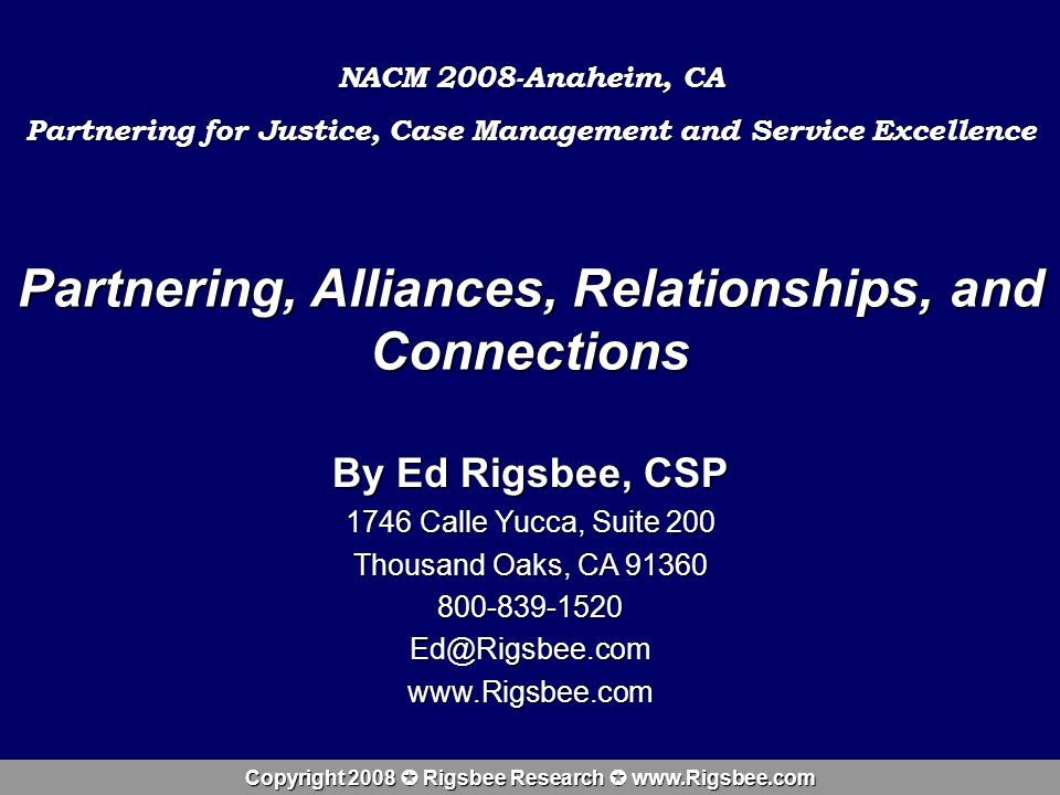 Copyright 2008 Rigsbee Research www.Rigsbee.com Three Things I Hope You Learned: 1.