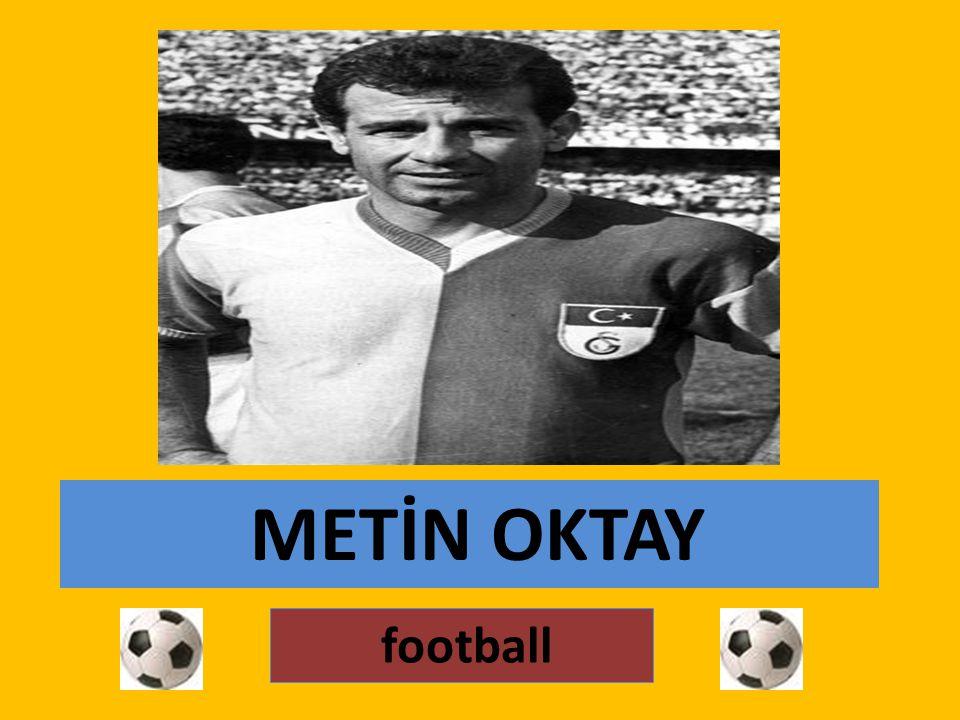 METİN OKTAY football