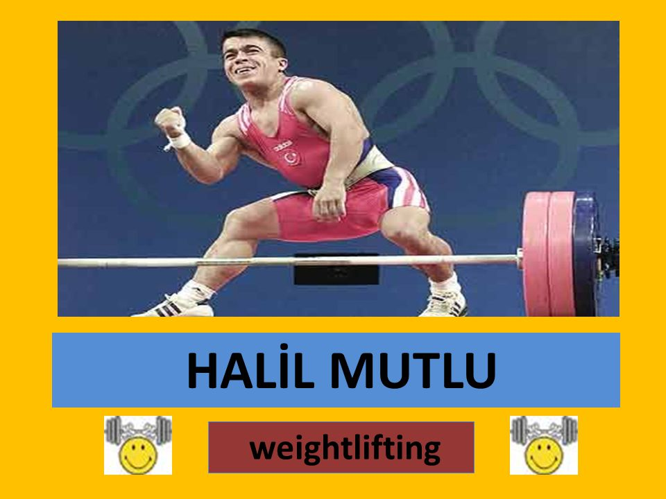 Halil Mutlu (born in 1973 in Bulgaria) is a Turkish World and Olympic Champion in weightlifting.