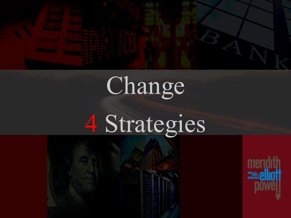 Change 4 Strategies