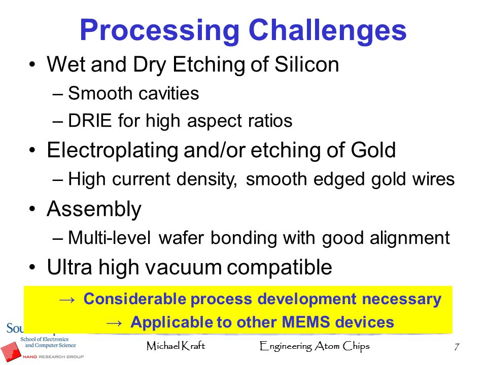 Michael KraftEngineering Atom Chips18 Problems With Ion Beam Milling Variable etch rate across the wafer, leading to over etching