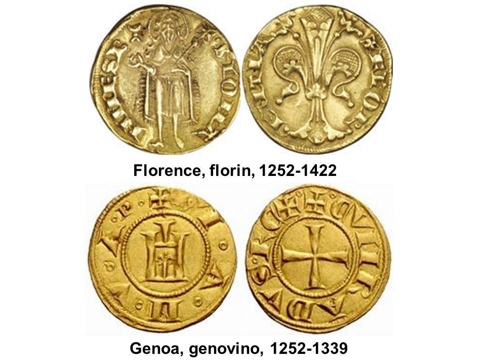 Florence, florin, 1252-1422 Genoa, genovino, 1252-1339