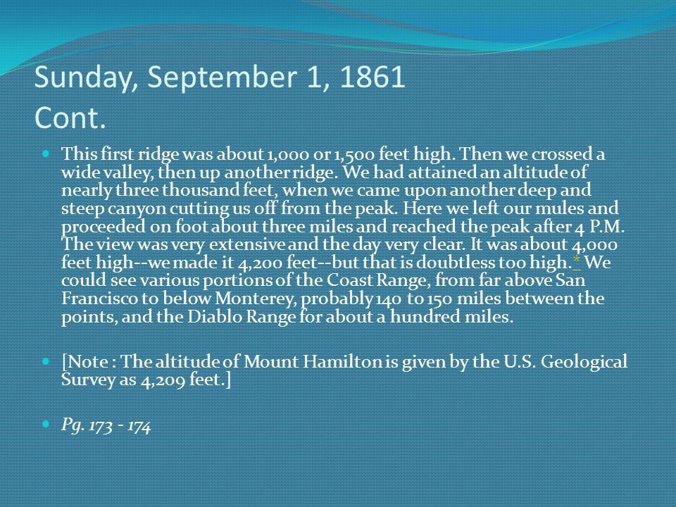 Sunday, September 1, 1861 Cont. This first ridge was about 1,000 or 1,500 feet high.