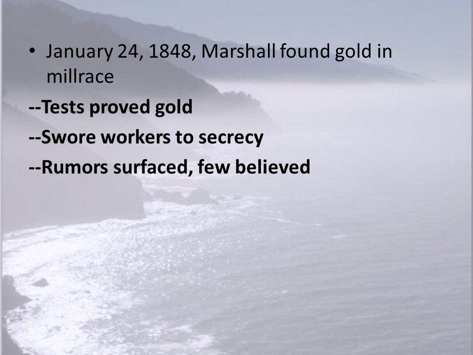 By 1849, Americans controlled gold fields --Bear Flagger attacked Coronel party, injured one --Americans threatened foreigners --Coronel observed Placerville lynching --Gave up mining Hispanics who stayed employees of Americans Mining camp codes forbade mining by foreigners
